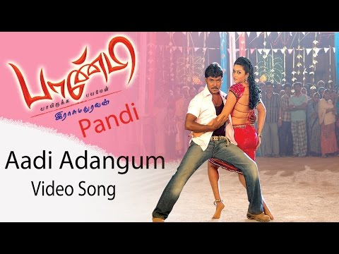 Aadi Adangum Video Song - Pandi   Raghava Lawrence   Sneha   Srikanth Deva   Rasu Madhuravan