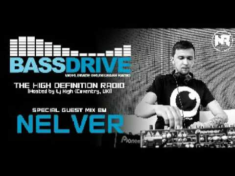 "BASSDRIVE RADIO (USA) @ SPECIAL GUEST MIX BY NELVER  @ 29.01.2017 @ ""THE HIGH DEFINITION RADIO"""