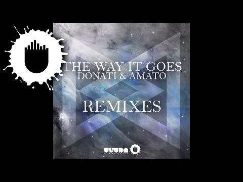 Donati & Amato - The Way It Goes (DANK Remix)