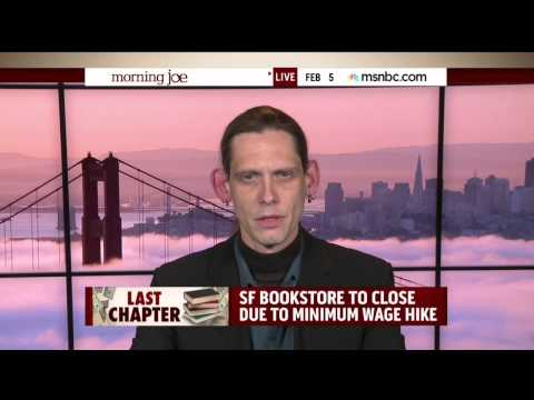 Book Store Owner Describes How San Francisco's Minimum Wage Increase Killed His Small Business