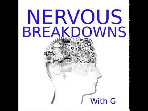 "Nervous Breakdowns 20 - ""Getting People to Treat You the Way You Want to be Treated."""