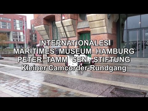 Internationales Maritimes Museum Hamburg - Camcorder-Rundgang