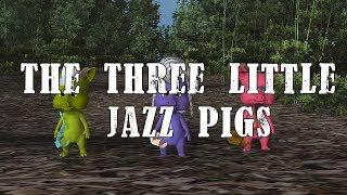 The Three Little Jazz Pigs