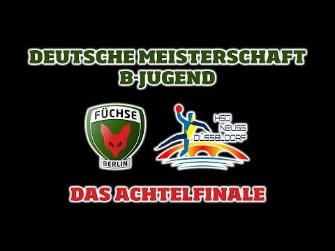 DM-Achtelfinale B-Jugend Füchse Berlin - HSG Neuss Düsseldorf