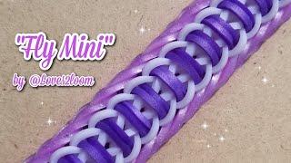 """2018 """"Fly Mini"""" Rainbow Loom Bracelet Tutorial (One Loom)"""