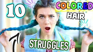 10 Struggles of Having Colored Hair