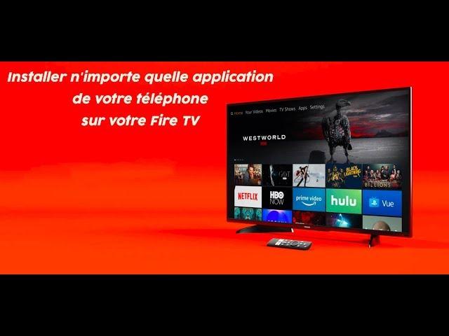 Easy Fire Tools : Installer n'importe quelle application de votre téléphone sur votre Fire TV
