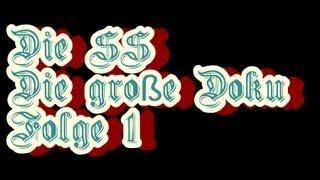 Die SS - Die große Doku - Folge 1