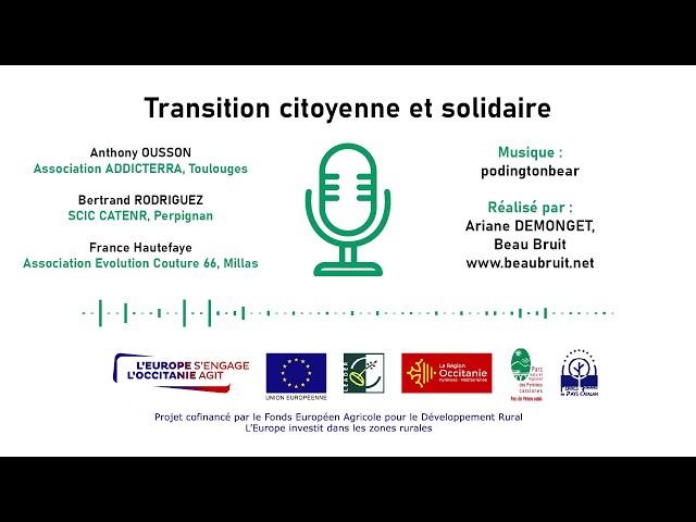 👥♻️ Transition citoyenne et solidaire dans les Pyrénées-Orientales  - PODCAST