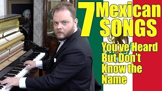 7 Mexican Songs You´ve Heard And Don