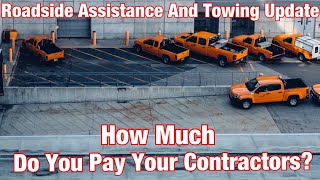 Roadside Assistance And Towing Update - How Much Should You Pay Your Contractors?