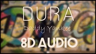 Daddy Yankee _ Dura (8d audio)
