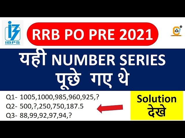 RRB PO 2021 Memory Based Solved Paper -  Asked Number Series Question    IBPS RRB Quant