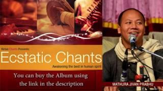 Mathura Jivan Prabhu - Hare Krishna Kirtan - Track 19 - Ecstatic Chants