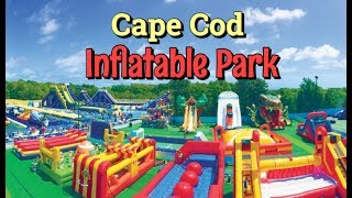 Cape Cod Inflatable Park 2018! World's LARGEST Wet And Dry Inflatable Park!