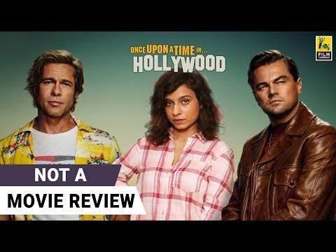 Once Upon A Time In Hollywood | Not A Movie Review By Sucharita Tyagi | Quentin Tarantino