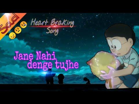 """Doraemon Sad Video""""(Goodbye Pippo)"""" Sad Song '""""Jane Nahi Denge Tujhe""""'"""