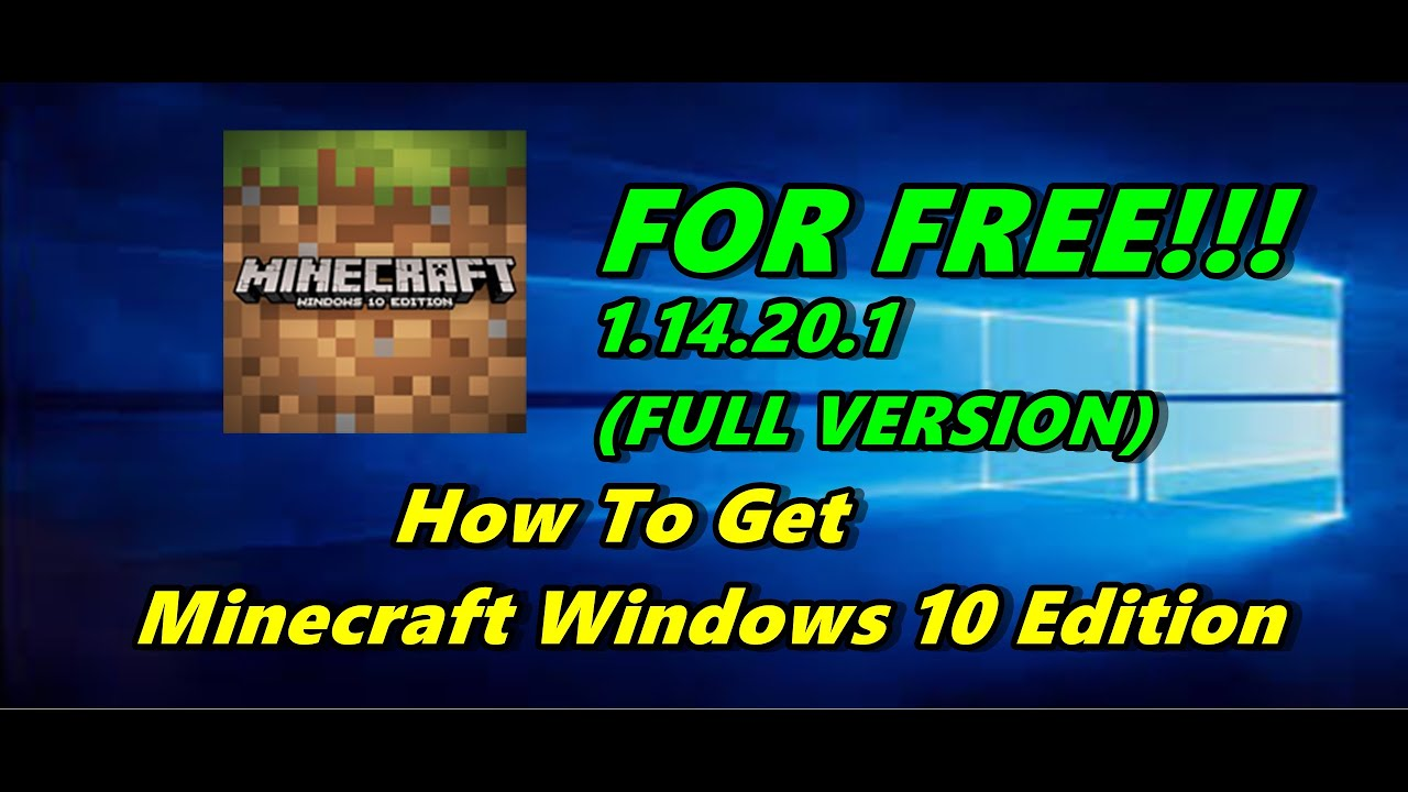 How To Get Minecraft Windows 10 Edition For Free 1 14 20 1 Full Version Youtube