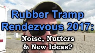 Rubber Tramp Rendezvous: Noise, Nutters, and New Ideas??