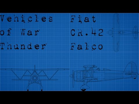 Vehicles of War Thunder part 3 (Fiat CR.42 Falco)