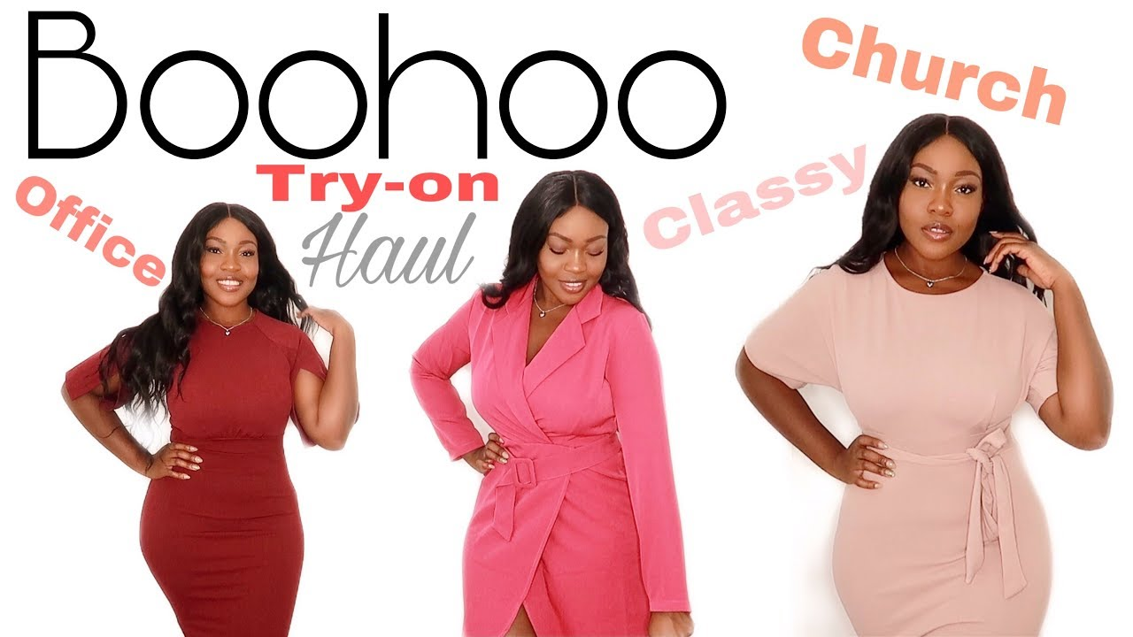 BOOHOO TrY ON HAUL CLASSY CHURCH, OFFICE WORK, GROWN WOMAN STATUS OUTFIT