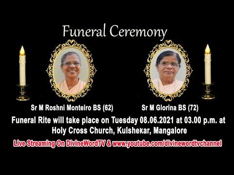 Funeral Ceremony Of  Sr M Glorina BS (72) & Sr M Roshni Monteiro BS (62)