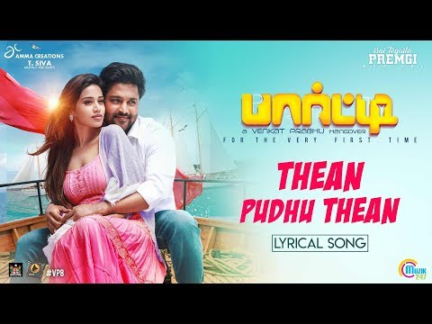 Party | Thean Puthu Thean | Lyrical Video | Venkat Prabhu | Premgi | Gv Prakash |Saindhavi |Official