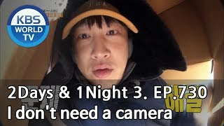 I don't need a camera [2Days&1Night Season3/2019.01.13]