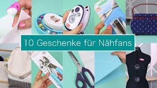 10 Geschenke für Nähfans – Nastjas Nähtipps   Neues Format & VERLOSUNG!!!