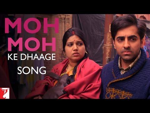 Moh Moh Ke Dhaage Song | Dum Laga Ke Haisha | Ayushmann | Bhumi | Papon | Monali Thakur