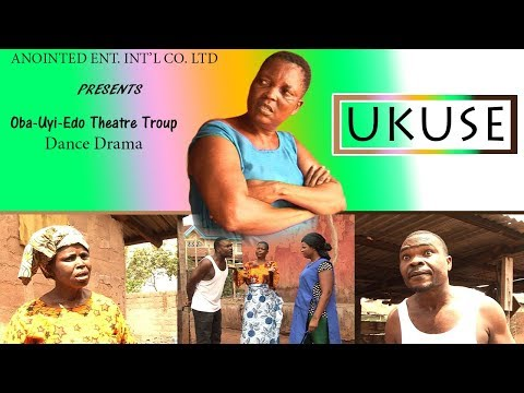 Latest Benin Dance Drama ►UKUSE VOL.1(Loveth Okh Movies)