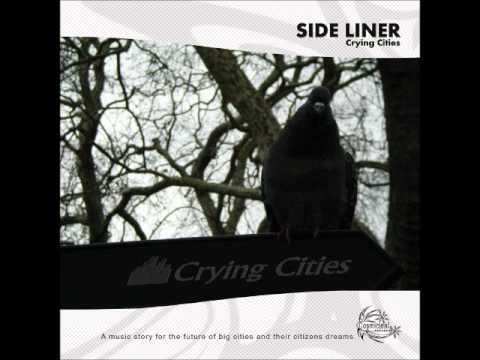 Клип Side Liner - Crying Cities