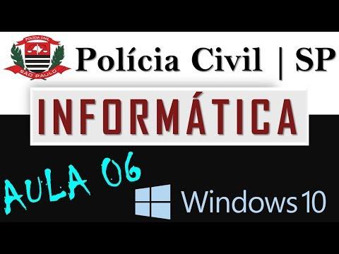 06 Informática Polícia Civil SP | Windows 10 Prof. Fabiano Abreu