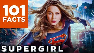 101 Facts About Supergirl