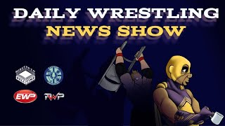 Daily Wrestling News Show: Episode #34
