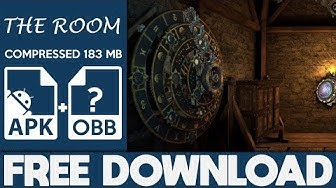 How To Download The Room Apk OBB Free Full Game 2019