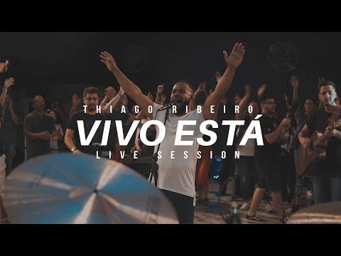 Thiago Ribeiro Live – Vivo Está/Alive