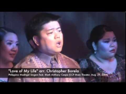 Love Of My Life - Philippine Madrigal Singers