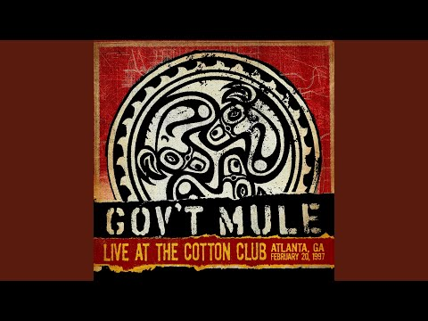 Mule (Live at the Cotton Club, Atlanta, GA, 02/20/1997)