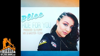 Bliss - Ride For You (Prod. DJ Flippp) [Thizzler.com]