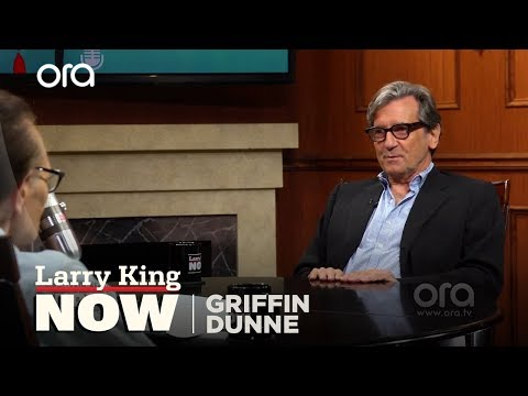 Griffin Dunne on his father, Dominick Dunne