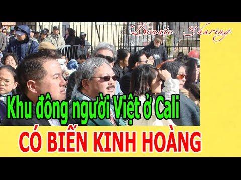 Khu đông Ng.ư.ờ.i Việt ở Cali C.Ó B.I.Ế.N K.I.NH H.O.À.NG