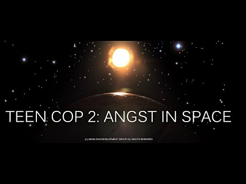 TEEN COP 2: Angst In Space        [in HD]