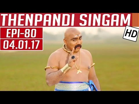 Thenpandi Singam | Epi 80 | 04/01/2017 |...