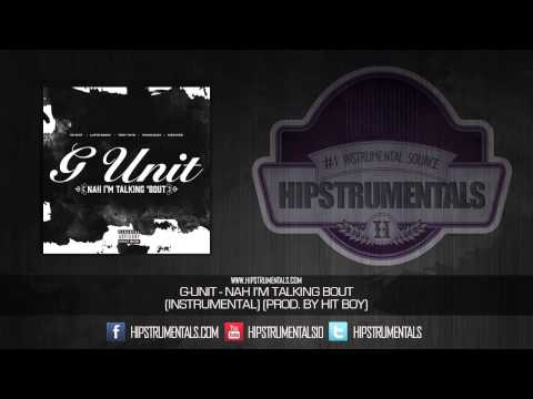 G-Unit - Nah I'm Talkin Bout [Instrumental] (Prod. By Hit-Boy) + DOWNLOAD LINK