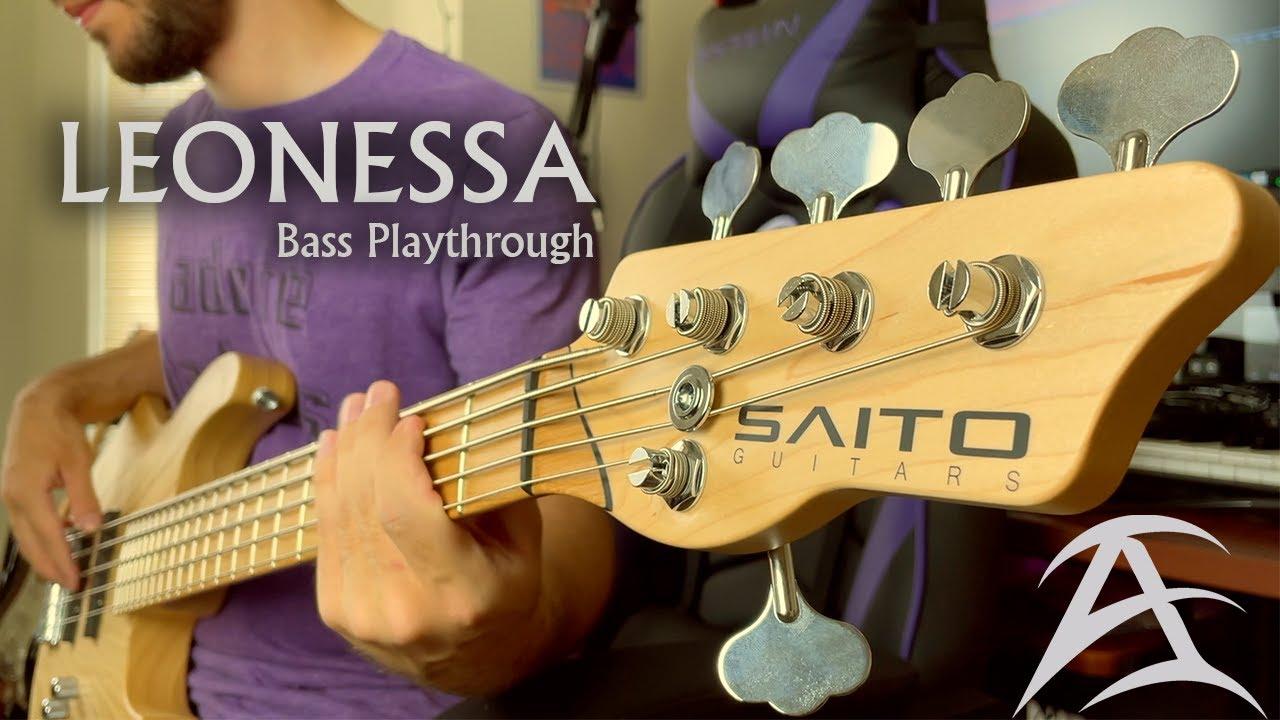 Arch Echo // Leonessa // Bass Playthrough