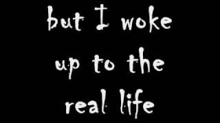 The Real Life - 3 Doors Down - LYRICS