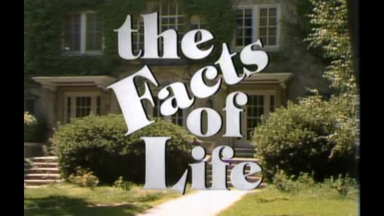 facts of life 1 explanation to the facts of life lyrics by tv theme: season 1 / there's a place you've got to go / for learning all you want to know.