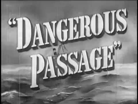 Robert Lowery Dangerous Passage 1944