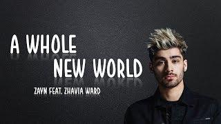 ZAYN, Zhavia Ward - A Whole New World ( Lyrics version)
